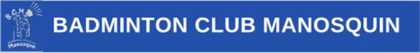 1ER TOURNOI OFFICIEL DU BADMINTON CLUB MANOSQUIN